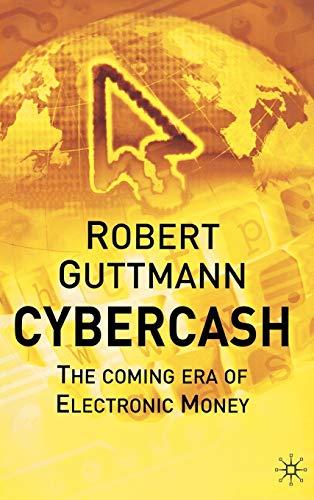 9780333987308: Cybercash: The Coming Era of Electronic Money