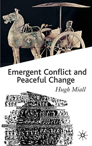 9780333987674: Emergent Conflict and Peaceful Change