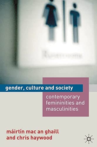 9780333987841: Gender, Culture and Society: Contemporary Femininities and Masculinities