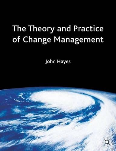9780333987971: The Theory and Practice of Change Management