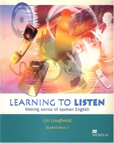 Learning to Listen: Level 2 Student's Book: Lougheed