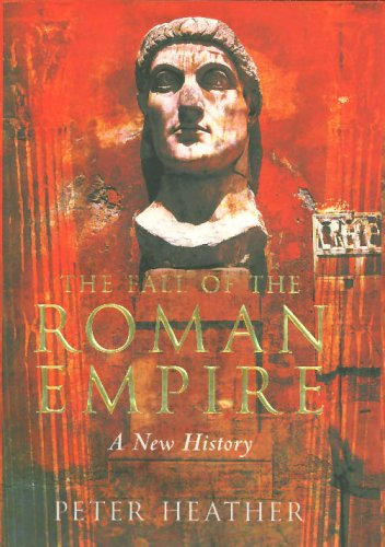 9780333989142: The Fall of the Roman Empire: A New History