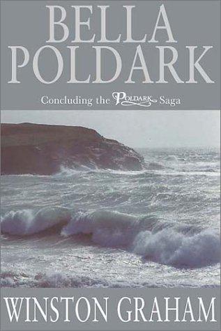 9780333989234: Bella Poldark, A Novel of Cornwall: 1818-1820