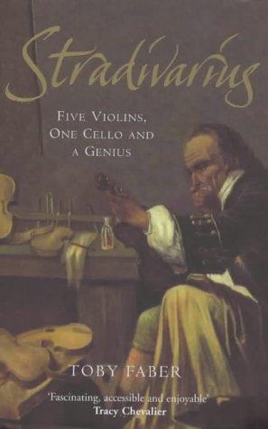 9780333989760: Stradivarius: Five Violins, One Cello and a Genius