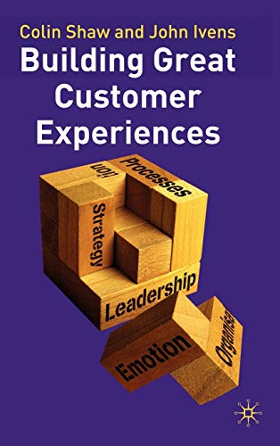 Building Great Customer Experiences: Colin Shaw
