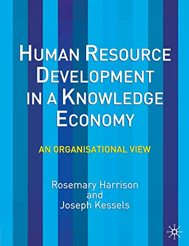 9780333990155: Human Resource Development in a Knowledge Economy: An Organizational View