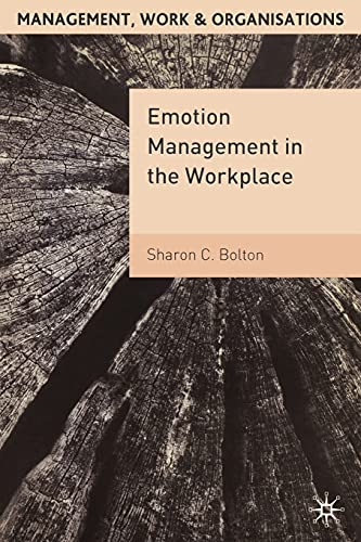 9780333990179: Emotion Management in the Workplace (Management, Work and Organisations)