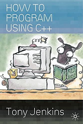 9780333990254: How to Program Using C++