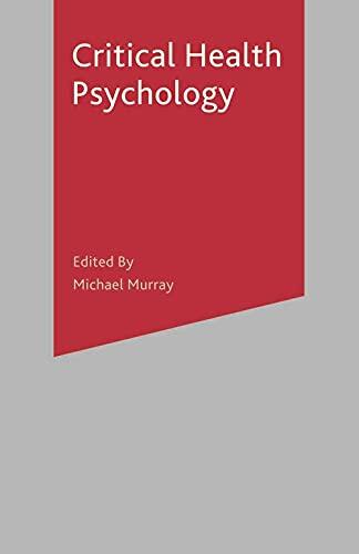 9780333990339: Critical Health Psychology