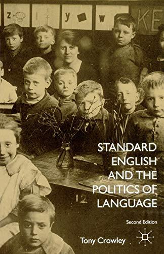9780333990360: Standard English and the Politics of Language