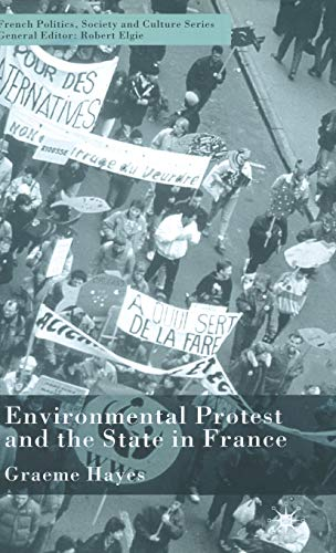 9780333990438: Environmental Protest and the State in France