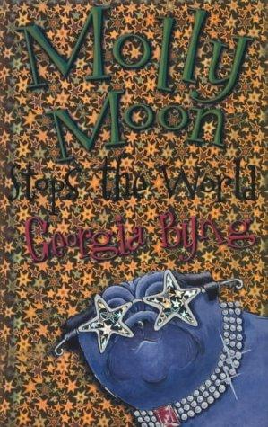 9780333990445: Molly Moon Stops The World