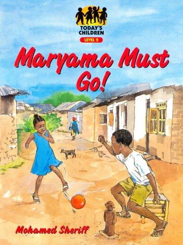 9780333990926: Todays Child: Maryama Must Go! (Today's child (level 2))