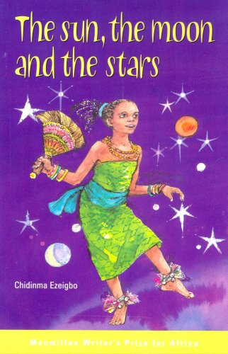 9780333992470: The Sun, the Moon and the Star: Tales from West Africa (AWP Young Reader's)