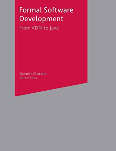 9780333992814: Formal Software Development: From VDM to Java