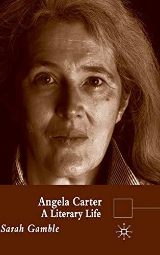 9780333992937: Angela Carter: A Literary Life (Literary Lives)