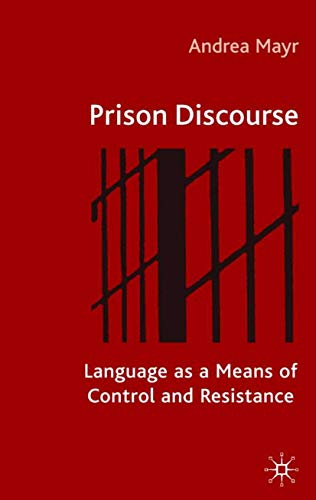 9780333993354: Prison Discourse: Language as a Means of Control and Resistance