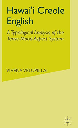 9780333993408: Hawai'I Creole English: A Typological Analysis of the Tense-Mood-Aspect System