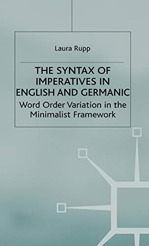 Syntax of Imperatives in English and Geramic: Word Order Variation in the Minimalist Framework [...