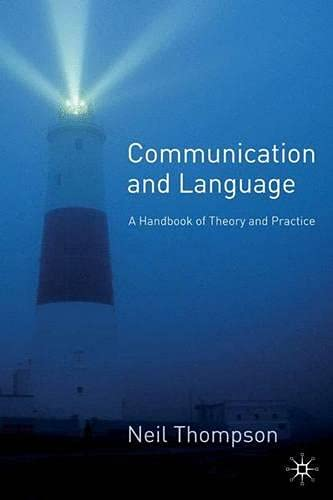 9780333993460: Communication and Language: A Handbook of Theory and Practice