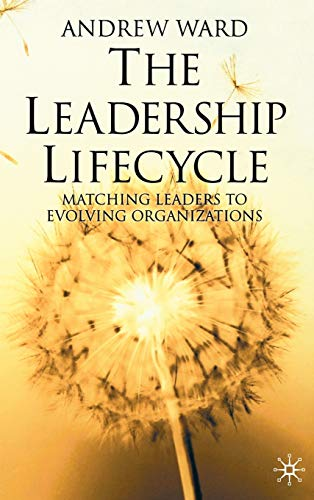 The Leadership Lifecycle: Andrew Ward