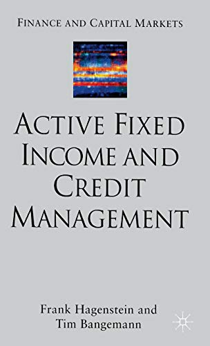9780333993682: Active Fixed Income and Credit Management
