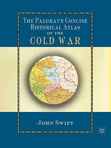 9780333994047: The Palgrave Concise Historical Atlas of the Cold War