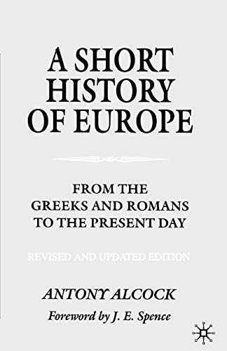 9780333994078: A Short History of Europe, Second Edition: From the Greeks and Romans to the Present Day