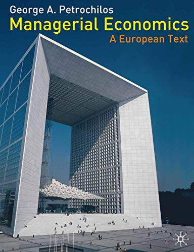 9780333994238: Managerial Economics: A European Text