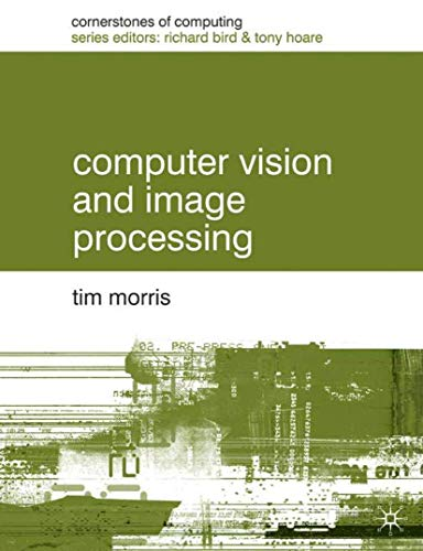 9780333994511: Computer Vision and Image Processing (Cornerstones of Computing)