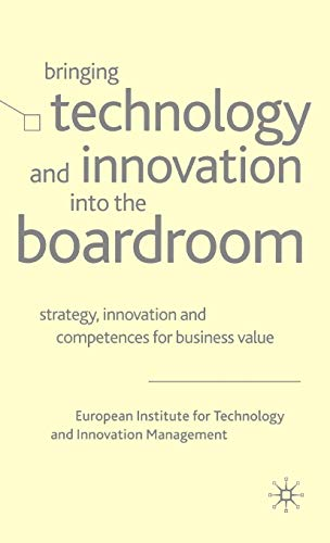 9780333994597: Bringing Technology and Innovation into the Boardroom: Strategy, Innovation, and Competences for Business Value