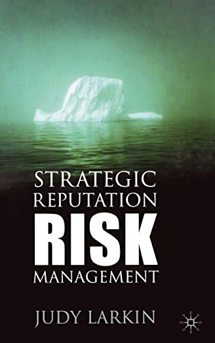 9780333995549: Strategic Reputation Risk Management
