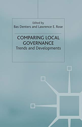9780333995563: Comparing Local Governance: Trends and Developments (Government beyond the Centre)
