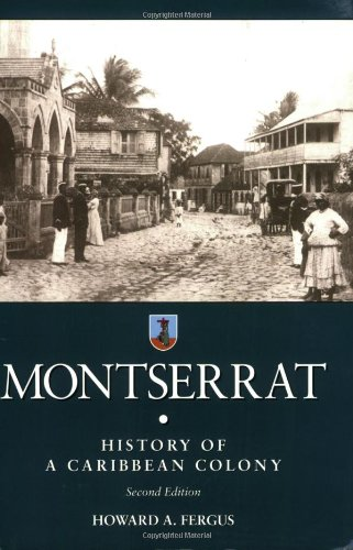 9780333996249: Montserrat: History of a Caribbean Colony