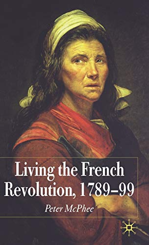 9780333997390: Living the French Revolution, 1789-1799