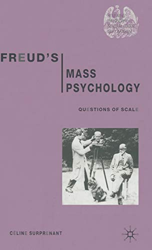 9780333997420: Freud's Mass Psychology: Questions of Scale