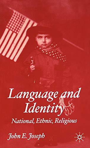 9780333997529: Language and Identity: National, Ethnic, Religious