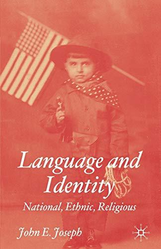 9780333997536: Language and Identity: National, Ethnic, Religious