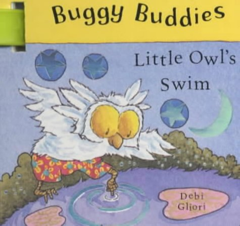 9780333998311: Little Owl's Swim (Buggy Buddies)