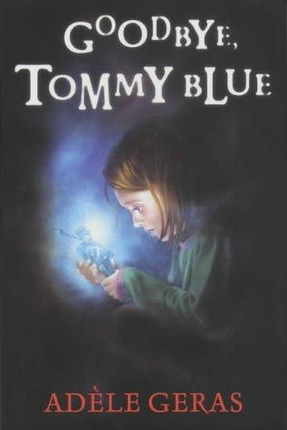 Goodbye, Tommy Blue (Shock Shop): Geras, Adele