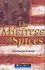9780333999684: The Mistress of Spices (Macmillan Guided Readers)