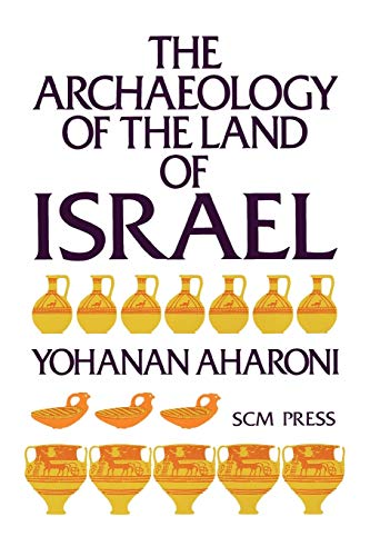 9780334000181: The Archaeology of the Land of Israel