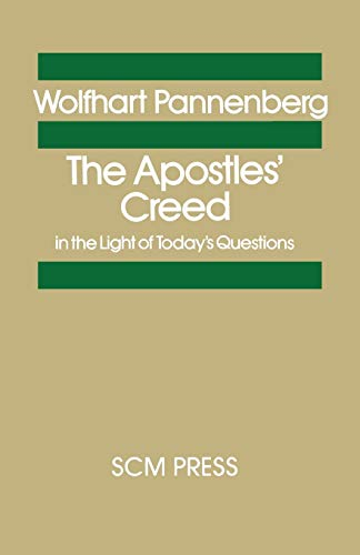 9780334000389: The Apostles' Creed in the Light of Today's Questions