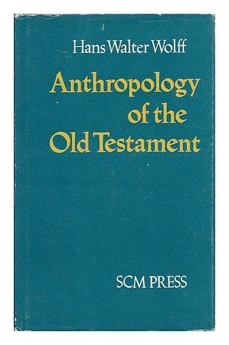 9780334000433: Anthropology of the Old Testament