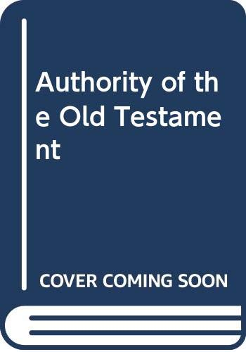 9780334000662: Authority of the Old Testament