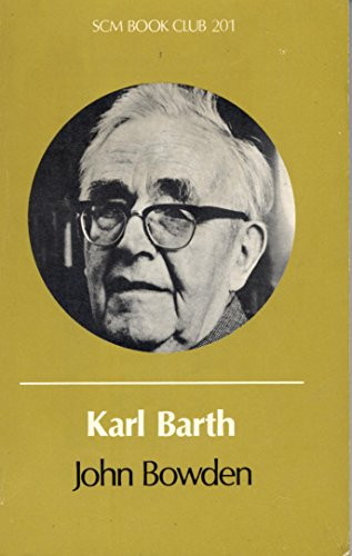 Karl Barth (Centre Books): John Bowden