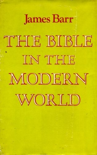 9780334001102: Bible in the Modern World (The Croall lectures)
