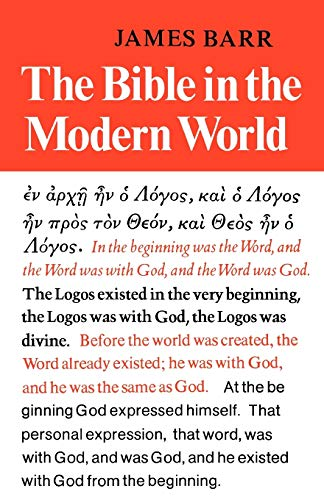 The Bible in the Modern World: James Barr