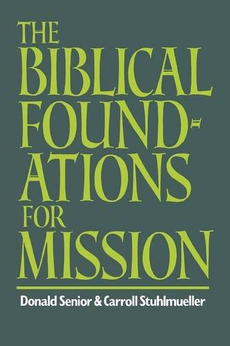 9780334001270: The Biblical Foundations for Mission