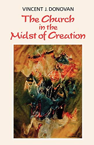 9780334001652: The Church in the Midst of Creation
